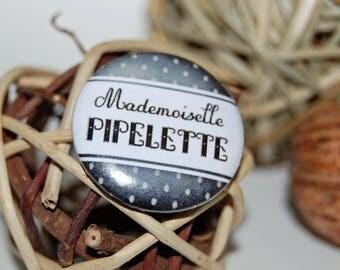 Badge pin 25mm * pipelette. *
