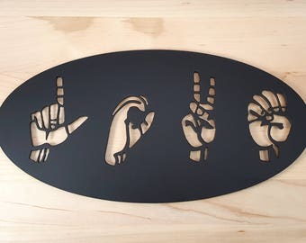 ASL Love Trivet - American Sign Language Art – Deaf Décor - ASL teacher gift – Deaf Wedding Gift – ASL Graduation gift - Housewarming Gift