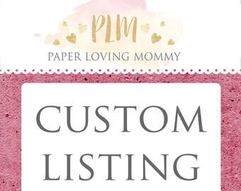 Custom Listing for Monica