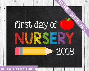 First day of Nursery Sign, Back to school printable, School Printable Sign, First day of school, Nursery School, Starting school Sign
