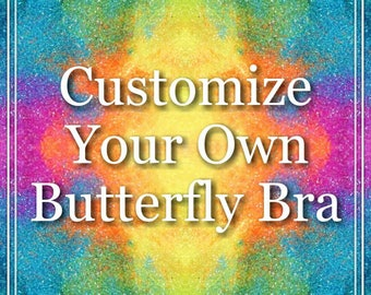 Butterfly Rave Bra | Eight Styles Available