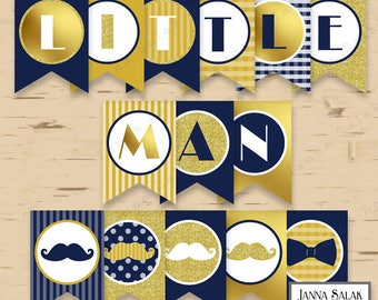 Little Man Birthday or Baby Shower Banner Mustache Party Printables Navy Blue Gold DIY Printable INSTANT DOWNLOAD LM008