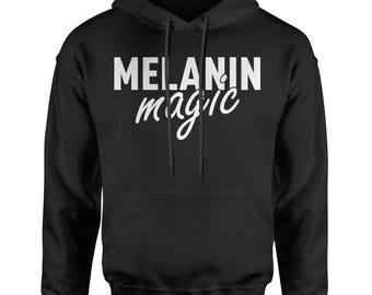 Melanin Magic Adult Hoodie Sweatshirt