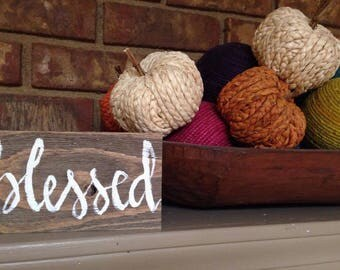 Fall Wood Sign Decor, Farmhouse Style, Blessed, Rustic Hand Lettered Sign, Shabby Chic Blessed Wood Decor