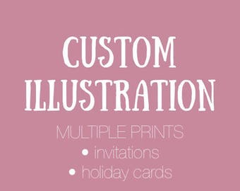 Custom Illustrated Card and Multiple Prints // custom cards, invitations, christmas cards, staff cards, thank you cards, business cards