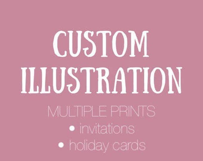 Featured listing image: Custom Illustrated Card and Multiple Prints // custom cards, invitations, christmas cards, staff cards, thank you cards, business cards