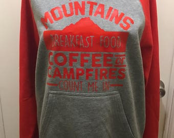 If it involves mountains, breakfast food, coffee or campfires hoodie size small