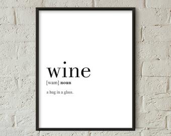 Wine Definition Print, Wine Printable, Kitchen Decor, Kitchen Wall Art, Wine Quote Printable, Wine Funny (W0103)