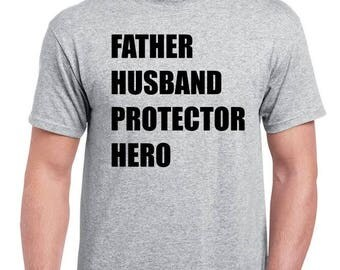 Father Husband Protector Hero - Custom Father Shirt - Fathers Day Gift - Fathers Christmas Gift