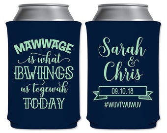 Neoprene Wedding Can Coolers Beverage Insulators Wedding Favor | Mawwage Is What Bwings Us Togewah Today | Princess Bride | READ DESCRIPTION
