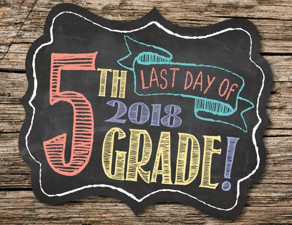 Last Day of 5th Grade Sign, Last Day of School Sign, Last ...