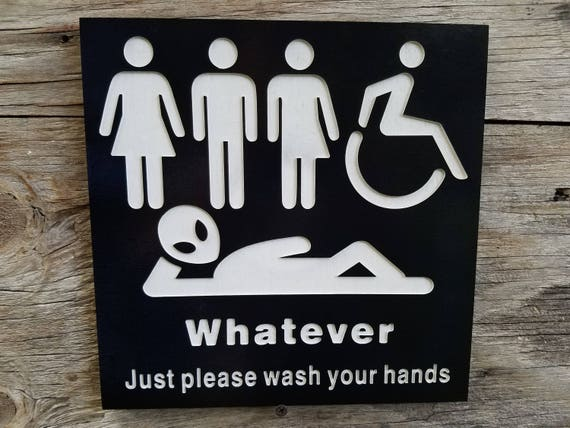 Bathroom Sign Handicap all gender restroom sign whatever just wash your hands alien