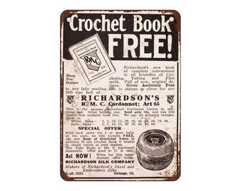 "1916 Learn to Crochet - Vintage Look Reproduction 9"" X 12"" Metal Sign"