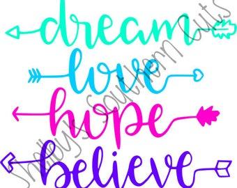 Dream Love Hope Believe - SVG EPS DXF - Arrows, native, american