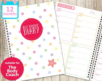 My Foody Diary: The Body Coach Food Diary (12 months)