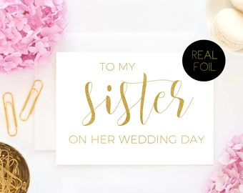 Wedding Card, To My Sister On Her Wedding Day, Real Foil Card, Bride and Groom Cards, Gold Cards, Wedding Greeting Cards, Wedding Cards