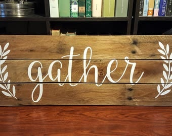 "Rustic ""Gather"" Pallet Sign"