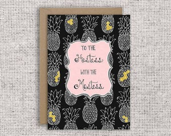 To the hostess with the mostess | thank you card, hostess gift, appreciation, friendship, housewarming, dinner party, pineapple card