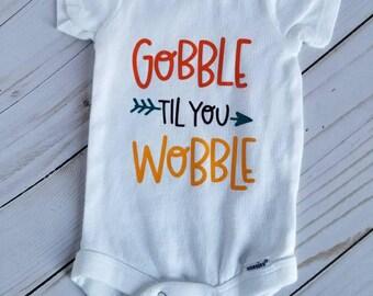 Gobble Til You Wobble Onesie