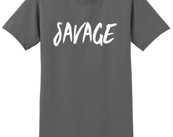 Savage T-Shirt, Custom Savage Shirt, Sizes S-5XL, Gift for Her, Gift for Him. 2000
