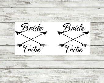 Bride Tribe Decals | Wedding | Bachelorette Party | Sticker | Arrow