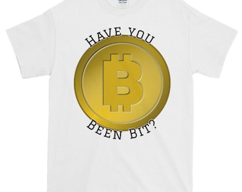 Have you been bit bitcoin Short-Sleeve T-Shirt