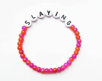 Slaying Bracelet // Positivity, Motivational, Drag Race, Yes Hunny, Werk, Mental Health, Recovery, Eating Disorder