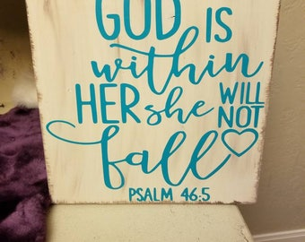 God is within her she will not....