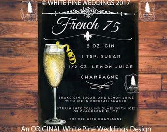Wedding Signature Drinks sign, Drink Sign, Bar sign, Bar Menu, French 75, Vintage Distressed Black Background, Paris, Parisian Wedding, Gin