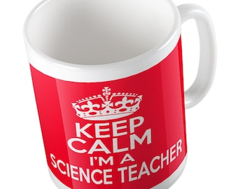Keep Calm I'm a Science Teacher mug