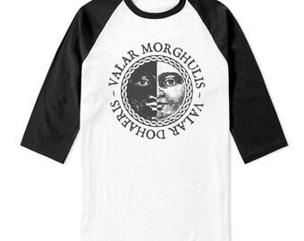 Valar Morghulis Valar Dohaeris on 3/4 Sleeve Baseball Raglan Tee T-shirt