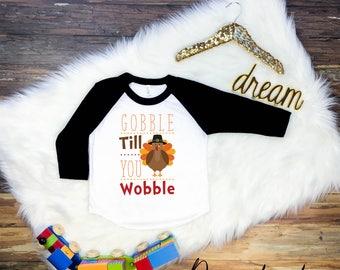 Childrens Thanksgiving Shirt, Kids Thanksgiving Shirt, Thanksgiving T-Shirt, Gobble Till You Wobble Shirt, Kids Thanksgiving Tee, Turkey Day
