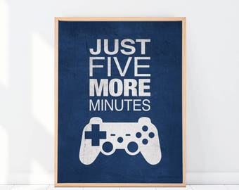 "Navy Blue Gamer Graphic Print ""Just Five More Minutes"" 8x10 or 11x14 Matted Options"