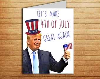 4th july invitation Funny Donald Trump 4th of July Card Printable Happy Independence day card 4th July greeting card Instant Download PDF