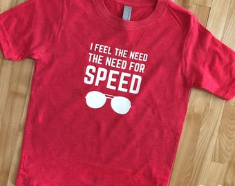 I Feel The Need, The Need for Speed Shirt or Bodysuit  |  Top Gun Sunglasses Aviators Shirt  |  Infant, Toddler, Youth, Adult