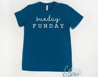 Sunday Funday Shirt, Sunday Funday Tshirt, Weekend Vibes Shirt
