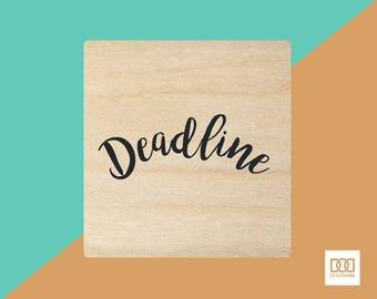 Deadline - 3cm Rubber Stamp (DODRS0146)