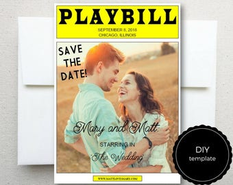 PLAYBILL Broadway Save the Date Card DIY TEMPLATE, 5 x 7 inch, Wedding, 1 photo, Editable Digital File
