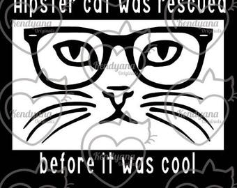 Hipster Cat- vinyl decal- car decal- Hipster Cat was rescued before it was cool- cat decal- cat sticker