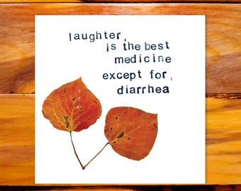 Diarrhea is Funny - Just Because Card