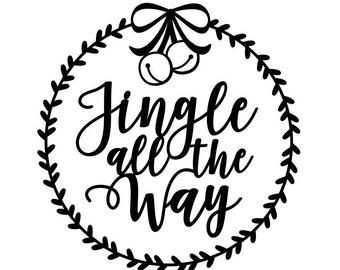 SVG Cut File for Cricut - Jingle All the Way - Christmas