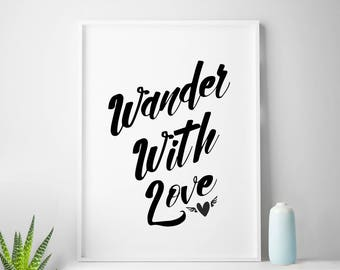 "Art digital print poster ""Wander With Love"" wanderlust quote print travel digital art wanderlust digital prints travel quote"