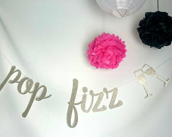 Pop Fizz Clink Banner, Drink Banner, Bubbly Bar Banner, Wedding Decoration, Champagne Banner, Bridal Shower, Bachelorette Party Decor