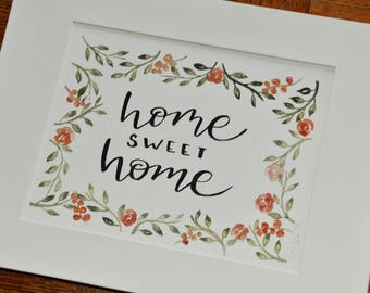 Home Sweet Home  - Hand Lettering Quote with Floral Border