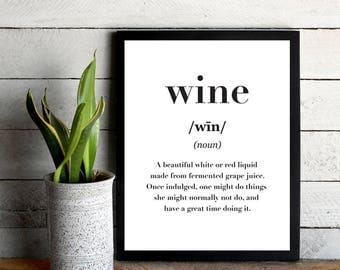 Wine, Kitchen Print, Printable, Funny Quote, Cafe Wall Art, Wine Print, For Her, Gift for Girlfriends, Wine Quote