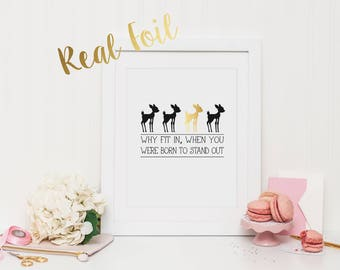 Why Fit In Foil Print with REAL FOIL | Wall Art | Printable Art | Poster | Art | Modern Print | Home Decor | Real Foil Print