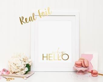 Why Hello wall print with REAL FOIL | Wall Art | Printable Art | Poster | Art | Modern Print | Home Decor | Real Foil Print
