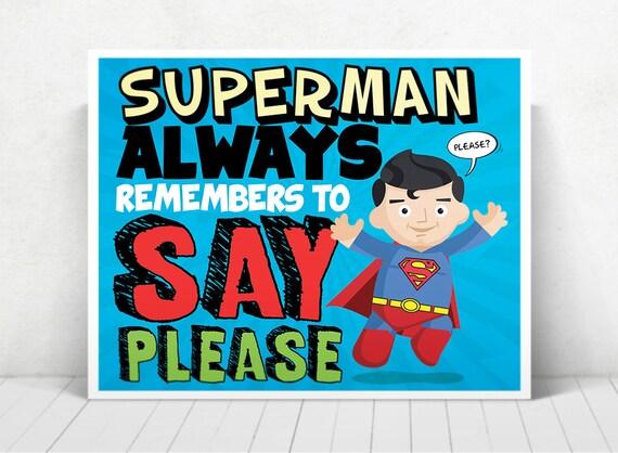 Superhero Superman Wall Art / Superman Kids ART / Superman Always Say Please / Superman