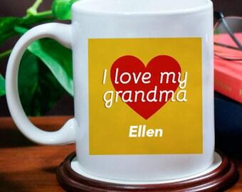 I Love My Grandma! Mug Beautifully Personalized With Name Printed