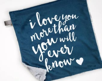 I Love You More Than You Will Ever Know Blue Lovey, Baby Boy Lovey, Minky Lovey, Baby Boy Blanket, Minky Blanket, Baby Lovey, Blue Blanket